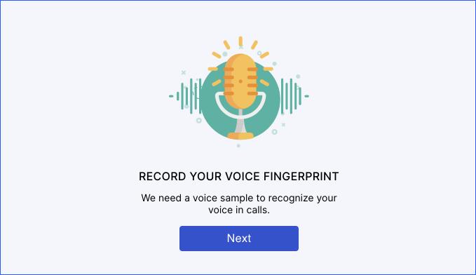 Record your voice fingerprint